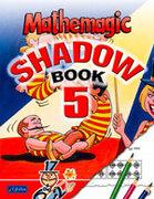 Mathemagic Shadow...