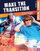 Make The Transition...